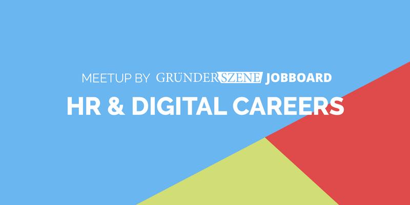 HR & Digital Careers Meetup