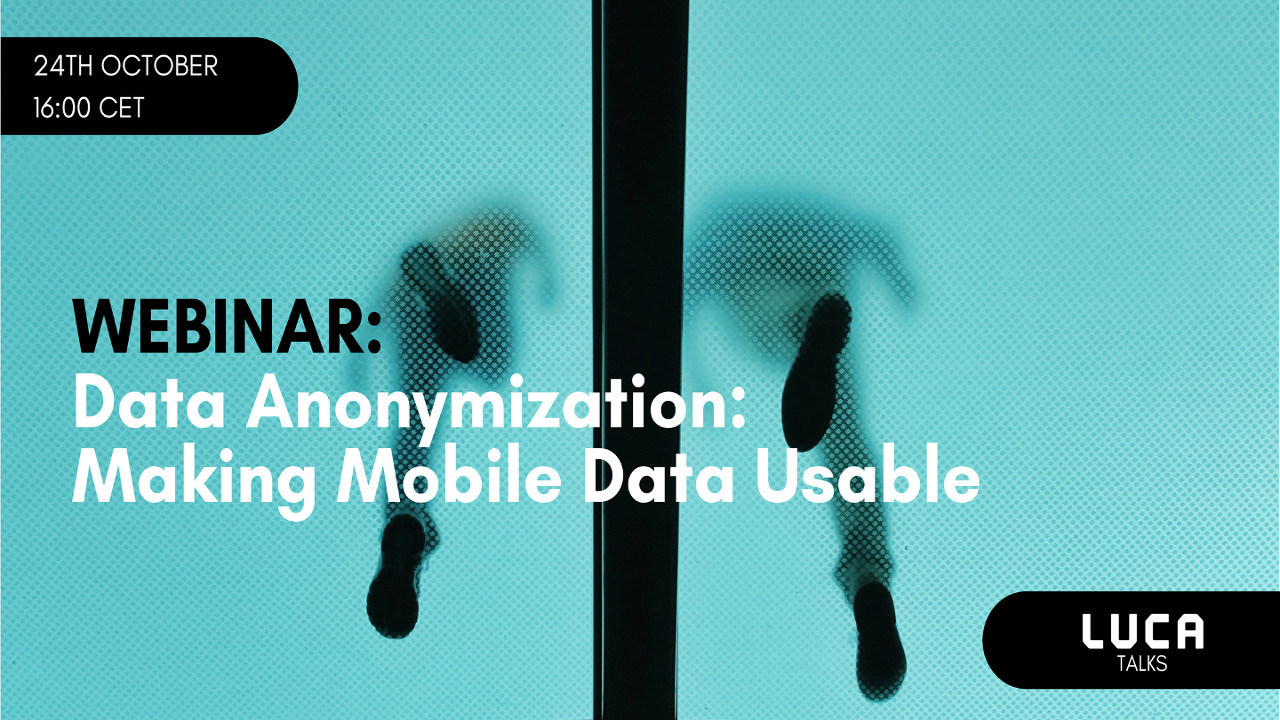 LUCA Talk am 24. Oktober 2017: Data Anonymization - Making Mobile Data Usable