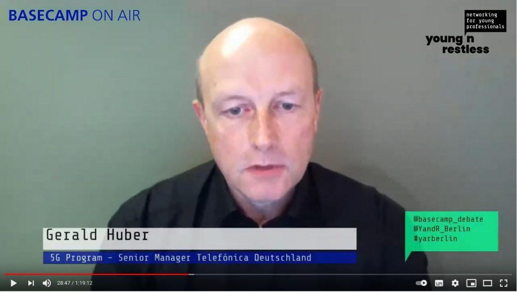 Screenshot der Veranstaltung: Gerald Huber, 5G Program - Senior Manager Telefónica Deutschland